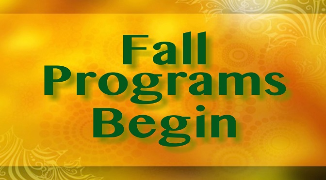 Fall Education Programs Begin September 18